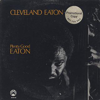 Cleveland Eaton / Plenty Good Eaton