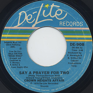 Crown Heights Affair / Say A Prayer For Two c/w Galaxy Of Love