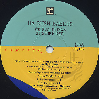 Da Bush-Babees / We Run Things (It's Like Dat) label