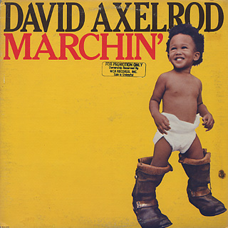 David Axelrod / Marchin' front