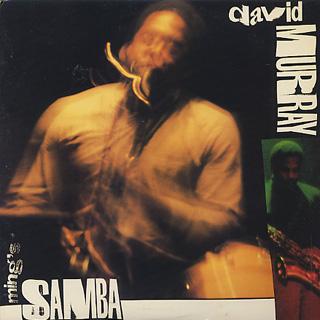 David Murray / Ming's Samba