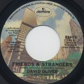 David Oliver / Friends & Strangers c/w Ms