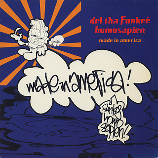 Del Tha Funkee Homosapien / Made In America front