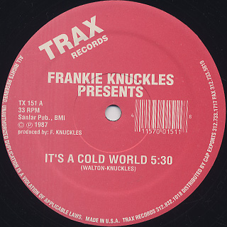 Frankie Knuckles / It's A Cold World