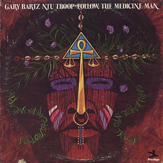 Gary Bartz Ntu Troop / Follow, The Medicine Man