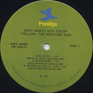 Gary Bartz Ntu Troop / Follow, The Medicine Man label