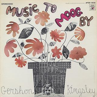 Gershon Kingsley / Music To Moog By