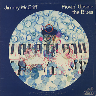 Jimmy McGriff / Movin' Upside The Blues
