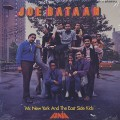 Joe Bataan / Mr. New York And The East Side Kids