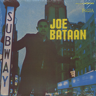 Joe Bataan / Subway Joe front