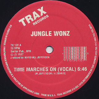 Jungle Wonz / Time Marches On