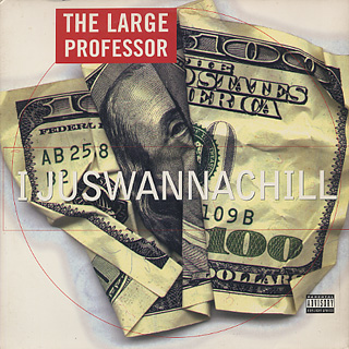 Large Professor / I juswannachill front