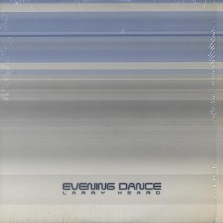 Larry Heard / Evening Dance