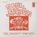 Mighty Tom Cats / Soul Makossa-1