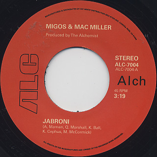Migos & Mac Miller / Jabroni label