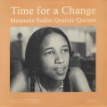 Monnette Sudler Quartet/Quintet / Time For A Change