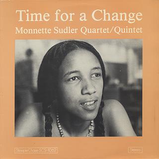 Monnette Sudler Quartet/Quintet / Time For A Change