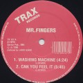 Mr. Fingers / Washing Machine / Can You Feel It