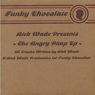 Rick Wade / The Angry Pimp EP