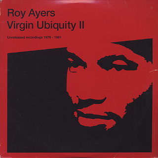 Roy Ayers / Virgin Ubiquity II(Unreleased Recordings 1976-1981)