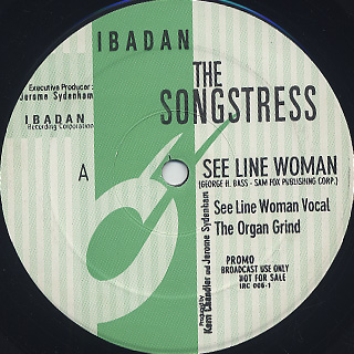 Songstress / See Line Woman