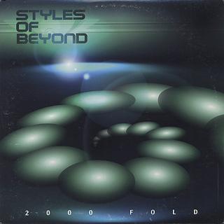 Styles Of Beyond / 2000 Fold