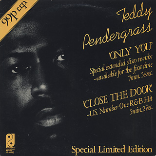 Teddy Pendergrass / Close The Door c/w Only You