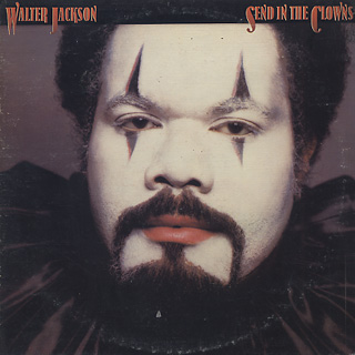 Walter Jackson / Send In The Clowns