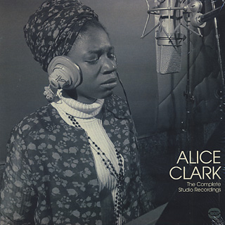 Alice Clark / The Complete Studio Recordings