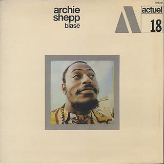 Archie Shepp / Blase