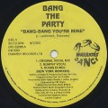 Bang The Party / Bang-Bang You're Mine