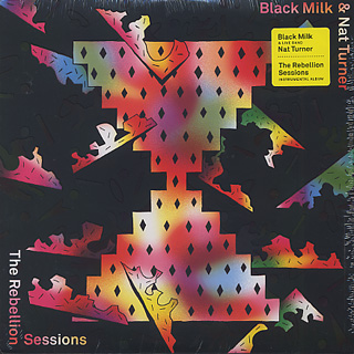 Black Milk & Nat Turner / The Rebellion Sessions front