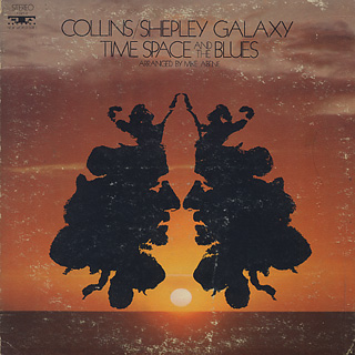 Collins-Shepley Galaxy / Time, Space And The Blues