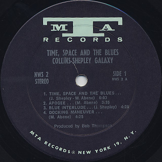 Collins-Shepley Galaxy / Time, Space And The Blues label