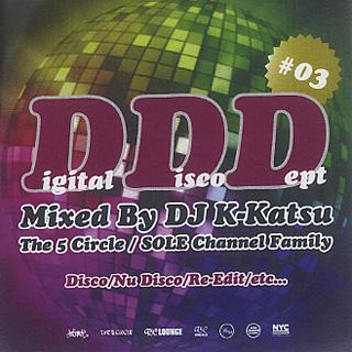 DJ K-Katsu / Digital Disco Dept #03