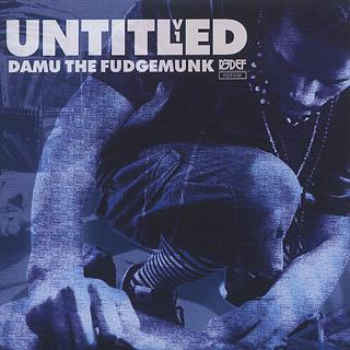 Damu The Fudgemunk / Untitled V1