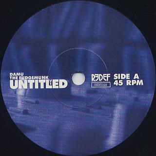 Damu The Fudgemunk / Untitled V1 label