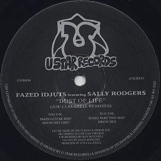 Fazed Idjuts Featuring Sally Rodgers / Dust Of Life (Joe Claussell Remixes)