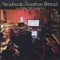 Headnodic/Raashan Ahmad / Low Fidelity, High Quality Vol. 2
