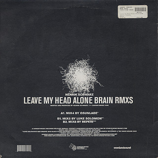 Henrik Schwarz / Leave My Head Alone Brain (Rmxs) back