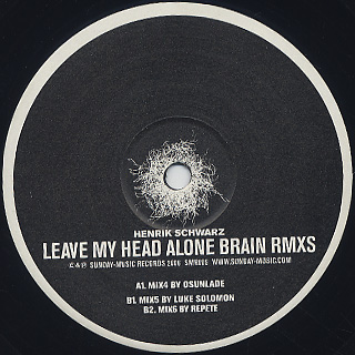 Henrik Schwarz / Leave My Head Alone Brain (Rmxs) label