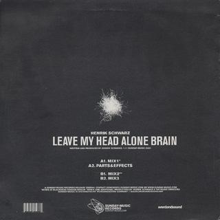 Henrik Schwarz / Leave My Head Alone Brain back