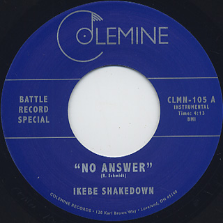 Ikebe Shakedown / No Answer c/w The Jive Turkeys / No Answer