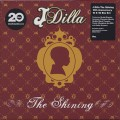 J Dilla / The Shining (10x45