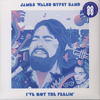James Walsh Gypsy Band / I've Got The Feelin' front