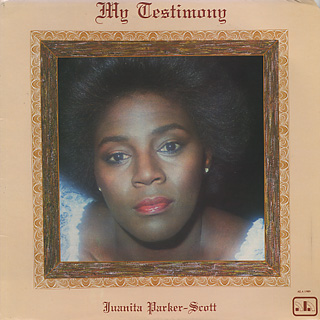 Juanita Parker-Scott / My Testimony