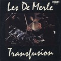 Les DeMerle / Transfusion