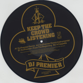 Lord Finesse / Keep The Crowd Listening (DJ Premier Remix) label