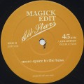 Magick Edit Allstars / Shades Of Who? c/w More Space To The Bass