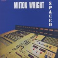 Milton Wright / Spaced